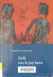 Dofé sou la pay kann | Leveneur, Graziella. Auteur