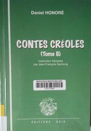 Contes créoles : La Rénion zanfan lo monn : zistoir péi / Daniel Honoré | Honoré, Daniel (1939-....). Auteur