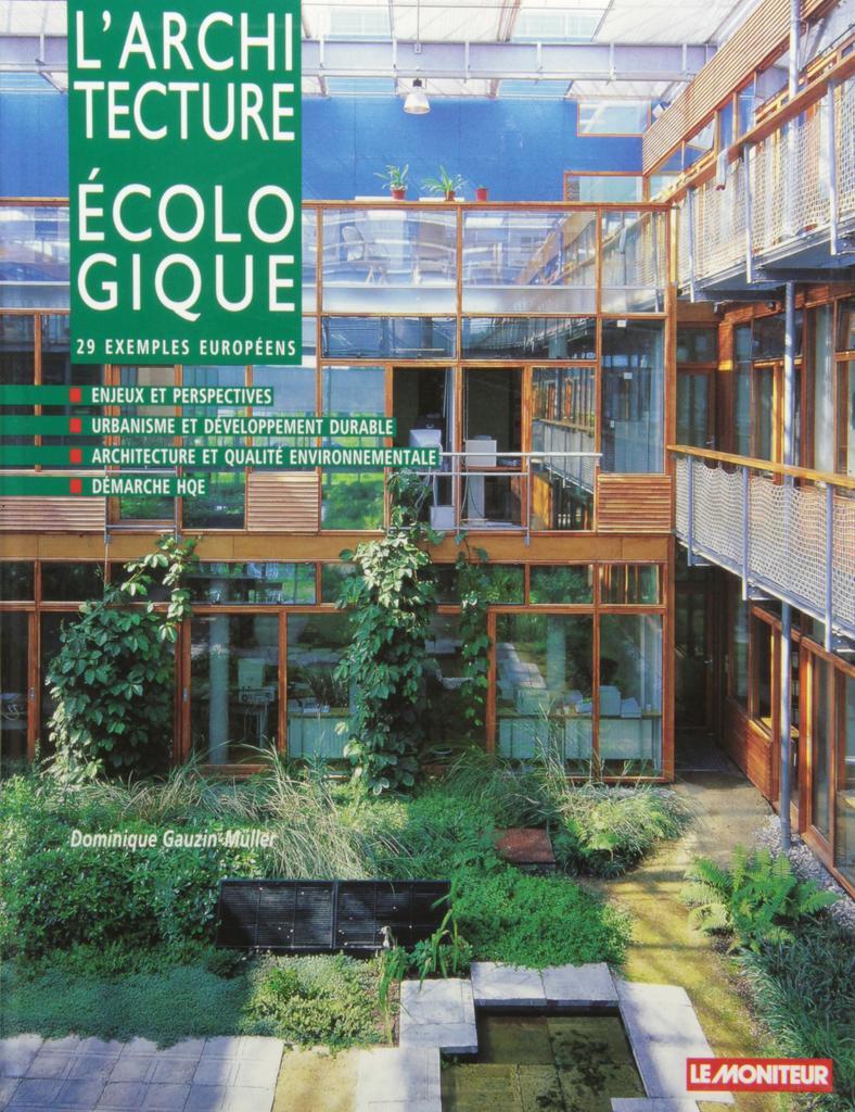 L' architecture écologique : 29 exemples européens. / Dominique Gauzin-Muller  