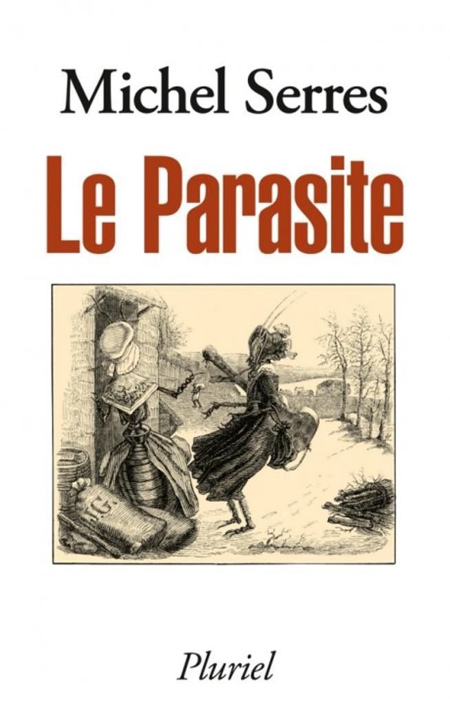 Le Parasite / Michel Serres | Serres, Michel (1930-....). Auteur