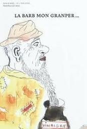 La Barb mon granper... = La barbe de mon grand-père... / Dessin de Patrick Booz | Booz, Patrick. Illustrateur