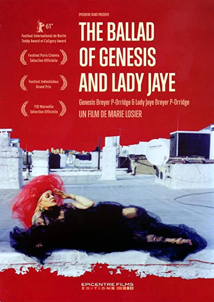 ballad of Genesis and Lady Jaye (The) / Marie Losier, réal. |