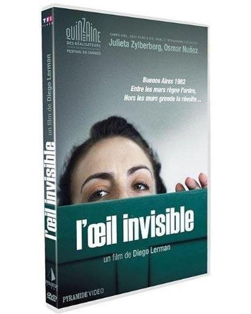 L' oeil invisible = La mirada invisible / Diego Lerman, réal., scénario  