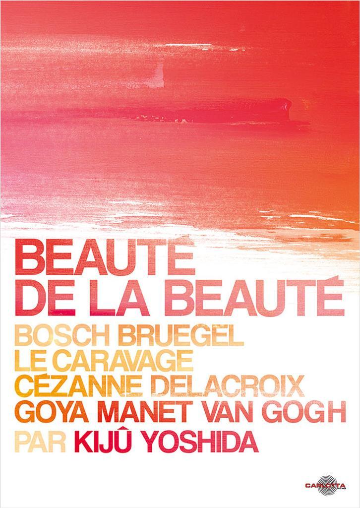 Beauté de la beauté / Kiju Yoshida, réal., scénario  