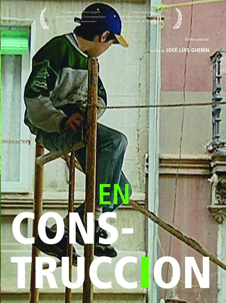 En construccion / José Luis Guerin, réal.  