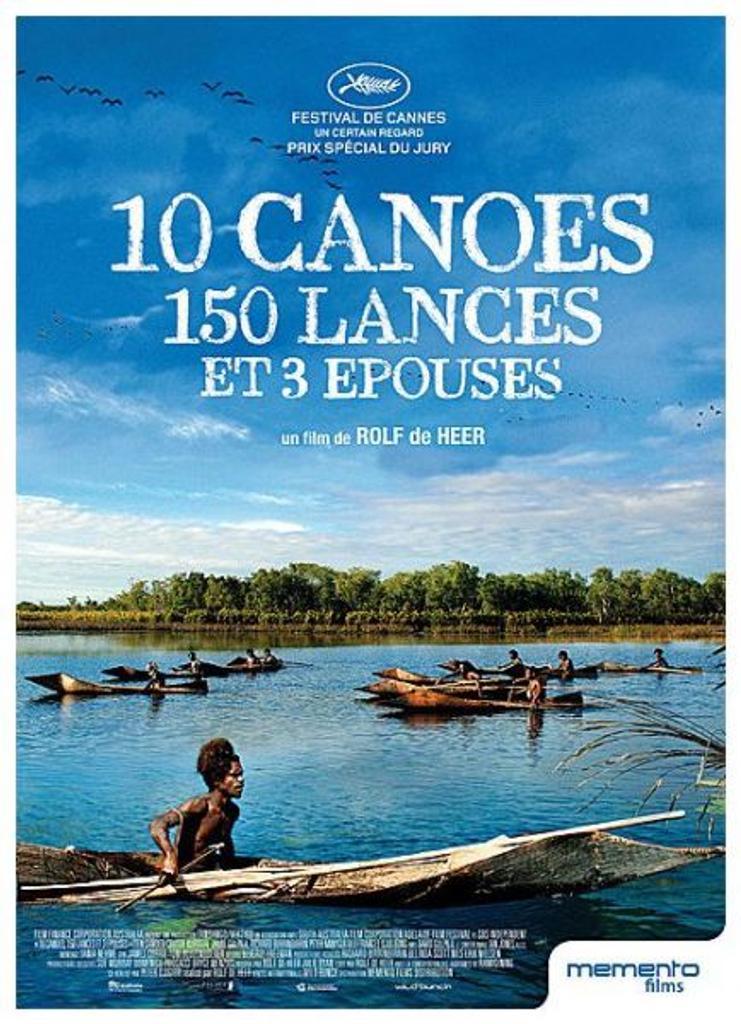 10 canoës, 150 lances et 3 épouses = Ten canoes / Rolf de Heer, réal., scénario  