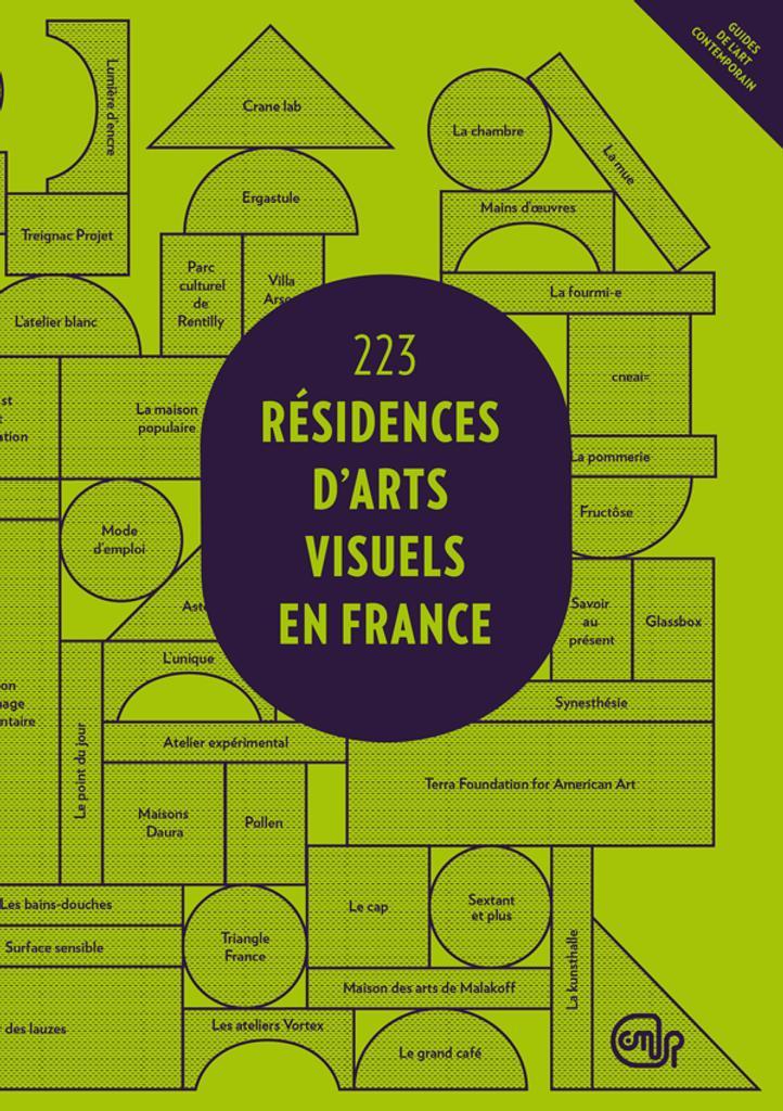 223 [Deux cents ving-trois] Résidences d'arts visuels en France / [CNAP] |