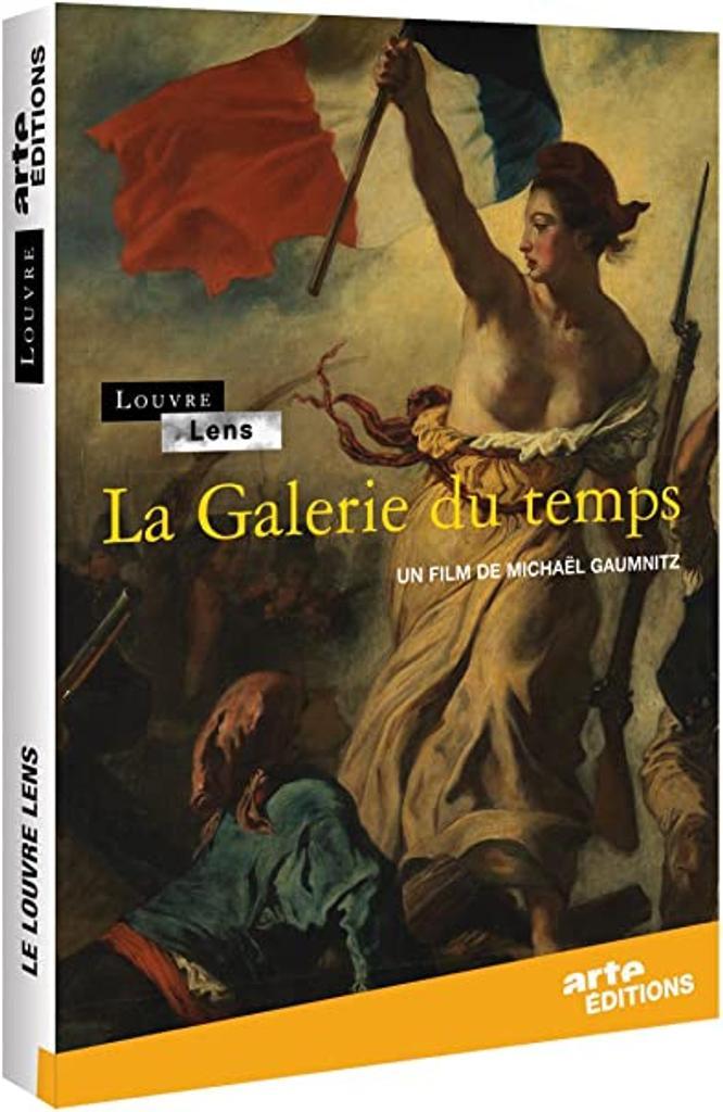 Louvre-Lens, la Galerie du temps / Michaël Gaumnitz, réal., aut.  