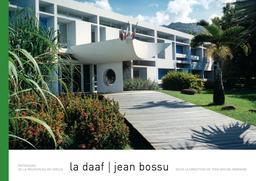 La Daaf / Jean Bossu / sous la direction de Yves-Michel Bernard  