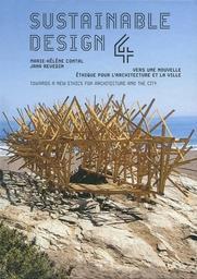 Sustainable design : vers une nouvelle éthique pour l'architecture et la ville. 4 / Marie-Hélène Contal, Jana Revedin | Contal, Marie-Hélène (1956-....). Auteur