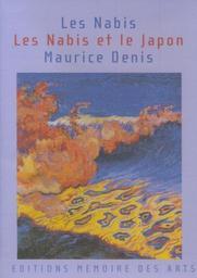Les Nabis. Les Nabis et le Japon. Maurice Denis / Alain Vollerin, réal., interview   Vollerin, Alain (1951-....). Monteur. Scénariste. Metteur en scène ou réalisateur. Intervieweur