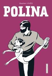 Polina / scénario & dessin, Bastien Vivès   Vivès, Bastien (1984-....). Auteur