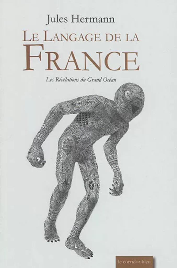 Le langage de la France / Jules Hermann |