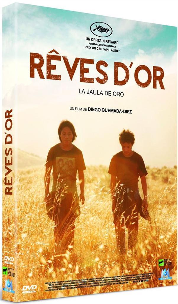 Rêves d'or = La jaula de oro / Diego Quemada-Díez, réal.  