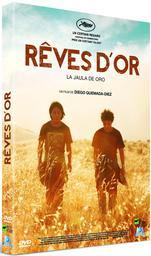 Rêves d'or = La jaula de oro / Diego Quemada-Díez, réal. | Quemada-Diez, Diego (1969-....). Metteur en scène ou réalisateur. Scénariste