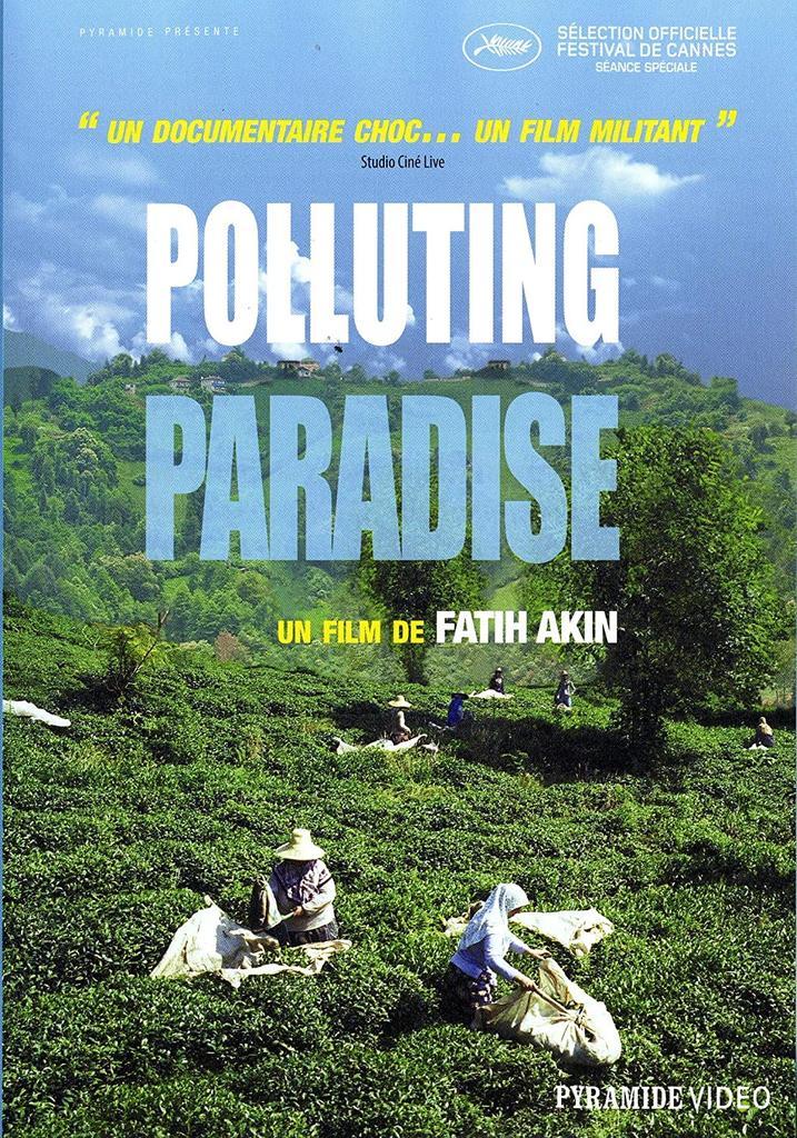 Polluting Paradise = Müll im Garten Eden / Fatih Akin, réal., scénario |