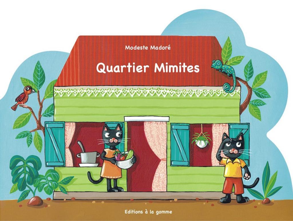 Quartier mimites / Modeste Madoré | Madoré, Modeste (1963-....). Auteur