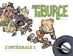 Tiburce : Intégrale 1 = Tous les strips parus dans le Cri du Margouillat 1988-2017 / Scénario et dessin deTéhem | Téhem (1969-....). Scénariste. Illustrateur
