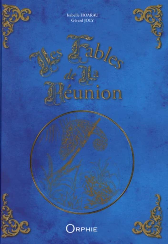 Les fables de La Réunion / Louis-Emile Héry, Georges Fourcade, Auguste Vinson   Héry, Louis-Emile (1808-1856). Auteur