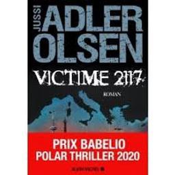 Victime 2117 / Jussi Adler-Olsen. 8 | Adler-Olsen, Jussi (1950-....). Auteur