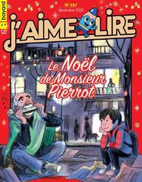 J'AIME LIRE. 527, 12/2020 |