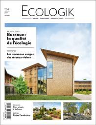 Ecologik. 64, Décembre 2019 / Janvier - Février 2020  