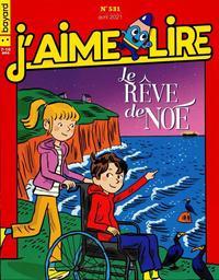 J'AIME LIRE. 531, 04/2021 |
