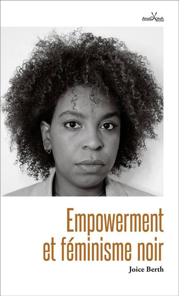 Empowerment et féminisme noir / Joice Berth |