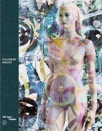 Valérie Belin, les images intranquilles = = Belin Valérie, the unquiet images : [exposition, Paris, Galerie d'art graphique, Centre Georges Pompidou, 24 juin - 14 septembre 2015] / sous la direction de Clément Chéroux |